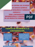 exposicin1defarmaciacontaminacinmicrobiolgicayconservacindelosproductosfarmacuticos-111115211638-phpapp02