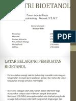 PROSES PENGOLAHAN BIOETANOL DI Industri Bioetanol