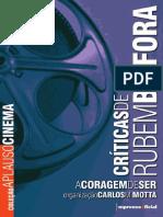 [Coleção Aplauso Perfil] Rubem Biáfora - A Coragem de Ser _ Criticas  de cinema (2006, Imprensa Oficial do Estado de São Paulo).pdf