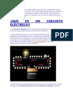 Vamos a Estudiar Los Circuitos Eléctricos