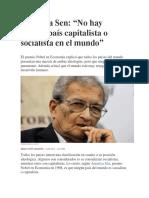Amartya Sen, No Hay Ningun Pais Capitalista o Socialista en El Mundo