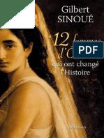 12 Femmes d'Orient Qui Ont Changé l'Histoire Gilbert Sinoué