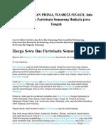 PELAYANAN PRIMA, WA 08222-515-0321, Info Sewa Bus Pariwisata Semarang IbuKota Jawa Tengah