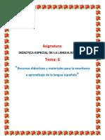 Tarea 6 Didáctica Especial de La Lengua Española.