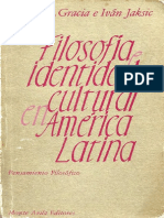 [Pensamiento Filosófico] Jorge Gracia, Iván Jaksic (Eds.) - Filosofía e Identidad Cultural en América Latina (1983, Monte Ávila Editores)