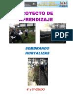 PROYECTO DE BIOHUERT I  4 5° Grado 2018
