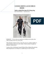 Shelter Dogs become Drug Dogs