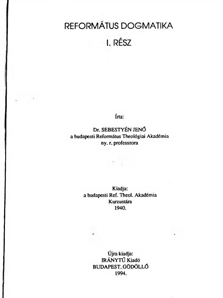 0b0d6f4b0 Dr. Sebestyén Jenő - Református Dogmatika