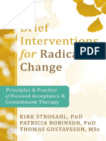Kirk D. Strosahl, Patricia J. Robinson, Thomas Gustavsson Brief Interventions for Radical Change Principles and Practice of Focused Acceptance and Commitment Therapy.pdf