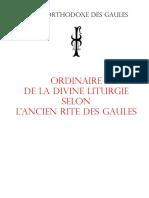 Ordinaire de La Divine Liturgie Selon l'Ancien Rite Des Gaules