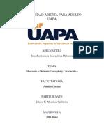 Tarea 10-Los Fundamentos Teóricos, Modelo Educativo y Modalidades Que Sustentan La Modalidad de Educación a Distancia en La UAPA