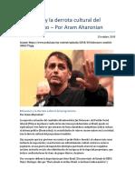 Bolsonaro y La Derrota Cultural Del Progresismo Por Aram Aharonian