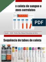Enade Tubos de Coleta de Sangue e Exames Correlatos