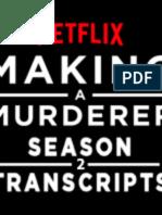 Making.a.Murderer.Season.2.Transcipts