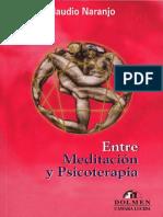 Claudio Naranjo - Entre la meditación y la psicoterapia.pdf