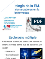 3. Esclerosis Múltiple. Patogenia y Nuevos Marcadores Inmunológicos. M. Luisa Villar Guimerans