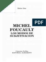 Diaz Esther - Michel Foucault - Los Modos de Subjetivacion