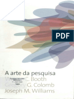 A ARTE DA PESQUISA (OCR) Wayne c. Booth, Gregory G. Colomb e Joseph M. Williams