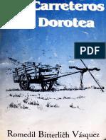 """""""Los Carreteros del Dorotea"""" - Romedil Bitterlich, 2002."""