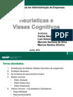 Heuristicas e Vieses Cognitivos