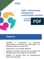 PowerPoint Comunicação Interpessoal - Comunicação Assertiva