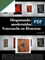 Luis Benshimol - Disputando La Modernidad, Venezuela en Houston
