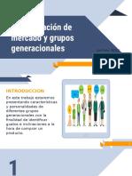 Segmentacion de Mercado y Grupos Generacionales (2)