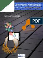 Investigación, Innovación y Tecnologías la triada para transformar los procesos formativos