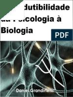 A Irredutibilidade Da Psicologia à Biologia - Daniel Grandinetti