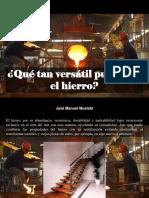 José Manuel Mustafá - ¿Qué Tan Versátil Puede Ser El Hierro?