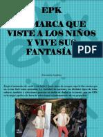 Alexandra Azpúrua - EPK, La Marca Que Viste a Los Niños y Vive Sus Fantasias