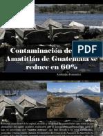 Atahualpa Fernández - Contaminación del Lago Amatitlán de Guatemala se reduce en 60%
