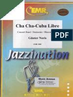 Cha Cha-Cuba Libre. Partitura.