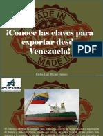 Carlos Luis Michel Fumero - ¡Conoce Las Claves Para Exportar Desde Venezuela!