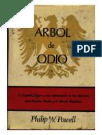 Arbol de Odio. La Leyenda Negra y Sus Consecuencias Entre EEUU y El Mundo Hispánico - Philip W. Powell (V3B)