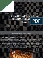 Armando Nerio Hanoi Guedez Rodríguez - Clasificación de Las Jugadas de Ajedrez, Parte I