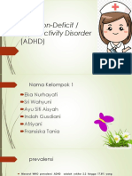 Adhd / Attention-deficit hyperactivity disorder