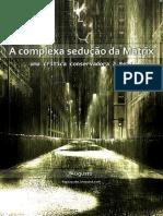 A-Complexa-Sedução-da-Matrix