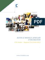 BATIR LE MODELE AFRICAIN D INCUBATION. CTIC Dakar Rapport d activités 2012. www.cticdakar.com.pdf