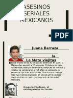 Asesinos Seriales Mexicanos Tarea
