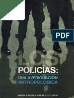 Suárez de Garay, Maria Eugenia. Los Policías.pdf