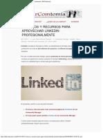 12 Trucos y Recursos Para Aprovechar Linkedin Profesionalmente DirComtomía