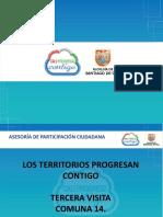 Presentación de Avances Tercera Visita Alcalde Comuna 14