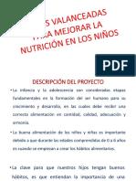 Dietas Valanceadas Para Mejorar La Nutrición en Los
