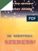 -Werner-Ablass-Ne-Szenvedj-Szeress.pdf