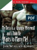 HLGruñón+02+MI+JEFE+es+un+Hombre+Lobo+Gruñón+y+pienso+que+él+quiere+casarse+conmigo+book+(1).pdf