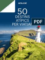 Dossier 50 Destins Atípics Per Viatjar