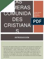 Las Primeras Comunidades Cristianas II