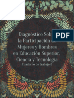 Diagnóstico Sobre la Participación de Mujeres y Hombres en Educación Superior, Ciencia y Tecnología