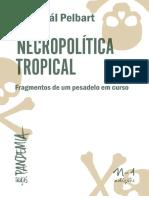 Necropolítica Tropical